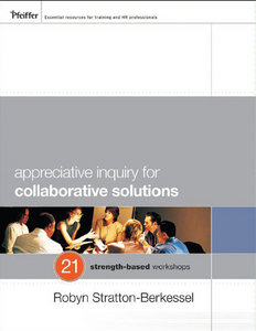 Appreciative Inquiry, Toby Elwin, Robyn Stratton Berkessel, AI, change management