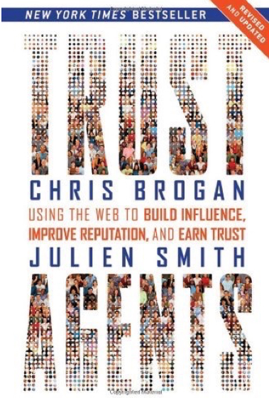 Chris Brogan, Julien Smith, Toby Elwin, Trust Agents
