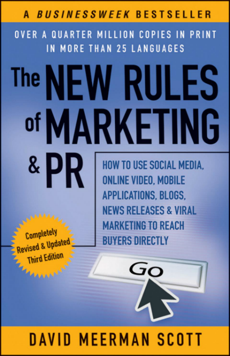 toby elwin, david meerman scott, new rules of marketing, public relations, How to Use Social Media, Online Video, Mobile Applications, Blogs, News Releases, Viral Marketing, Reach Buyers Directly