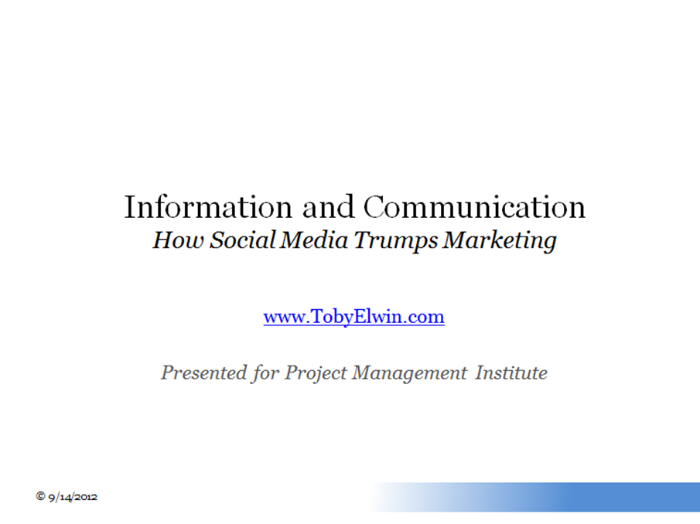 Toby Elwin, community persona, project management institute, social media, marketing, presentation