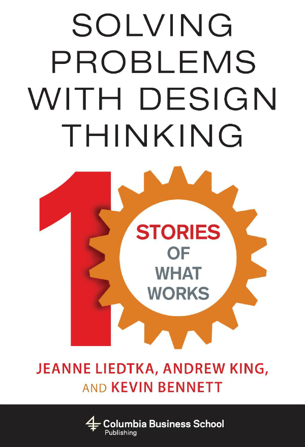 design thinking, Solving Problems with Design Thinking, book cover