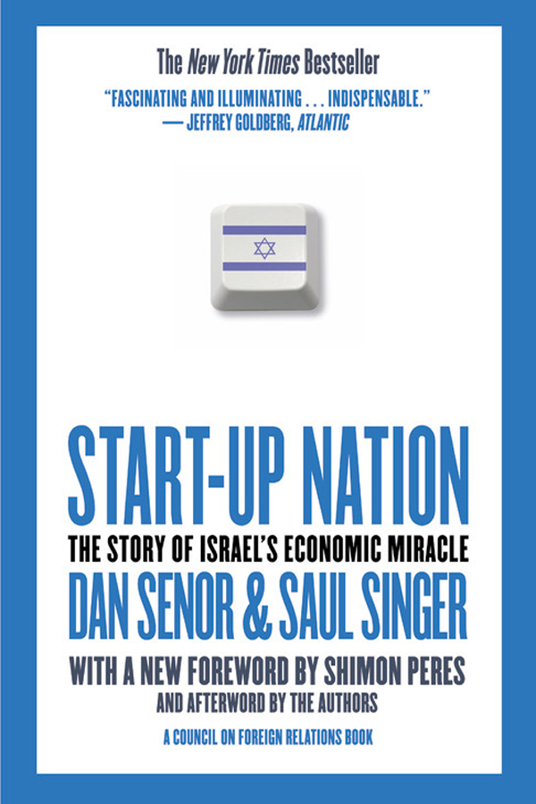 Start-up Nation, Israel, Dan Senior, Saul Singer, blog, book